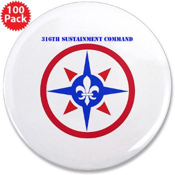 "316SC - M01 - 01 - SSI - 316th Sustainment Command with Text - 3.5"" Button (100 pack)"