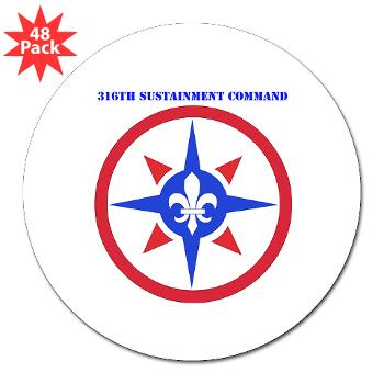"316SC - M01 - 01 - SSI - 316th Sustainment Command with Text - 3"" Lapel Sticker (48 pk)"