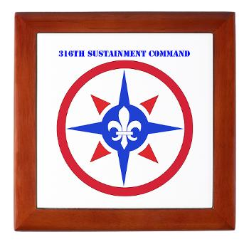 316SC - M01 - 03 - SSI - 316th Sustainment Command with Text - Keepsake Box