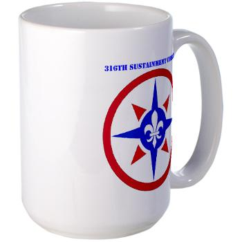 316SC - M01 - 03 - SSI - 316th Sustainment Command with Text - Large Mug