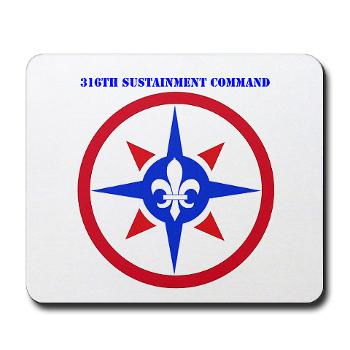 316SC - M01 - 03 - SSI - 316th Sustainment Command with Text - Mousepad