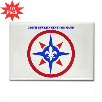 316SC - M01 - 01 - SSI - 316th Sustainment Command with Text - Rectangle Magnet (10 pack)