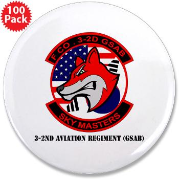 "32AR - M01 - 01 - DUI - 3-2nd Aviation Regt (GSAB) with Text - 3.5"" Button (100 pack)"