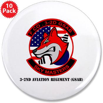 "32AR - M01 - 01 - DUI - 3-2nd Aviation Regt (GSAB) with Text - 3.5"" Button (10 pack)"