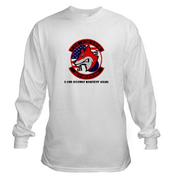 32AR - A01 - 03 - DUI - 3-2nd Aviation Regt (GSAB) with Text - Long Sleeve T-Shirt