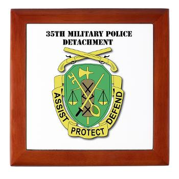 35MPD - M01 - 03 - DUI - 35th Military Police Detachment with text - Keepsake Box