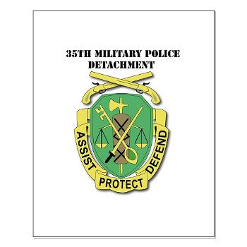35MPD - M01 - 02 - DUI - 35th Military Police Detachment with text - Small Poster
