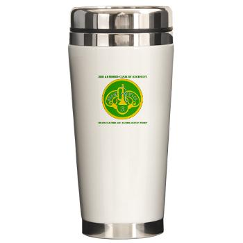 3ACRHHT - M01 - 03 - DUI - Headquarters and Headquarters Troop with text - Ceramic Travel Mug