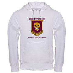 3B314FA - A01 - 03 - DUI - 3rd Battalion - 314th Field Artillery with Text Hooded Sweatshirt