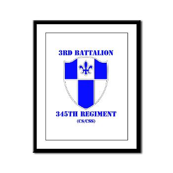 3B345R - M01 - 02 - DUI - 3rd Bn - 345 Regt (CS/CSS) with Text - Framed Panel Print