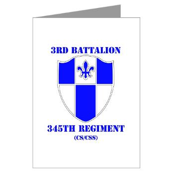 3B345R - M01 - 02 - DUI - 3rd Bn - 345 Regt (CS/CSS) with Text - Greeting Cards (Pk of 20)