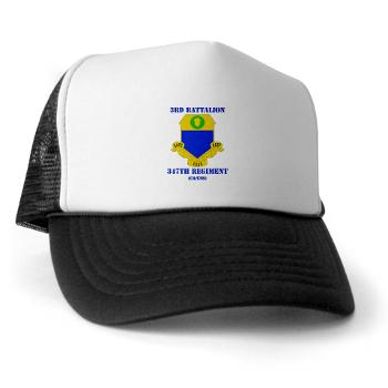 3B347R - A01 - 02 - DUI - 3rd Bn - 347th Regt (CS/CSS) with Text - Trucker Hat