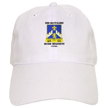 3B363RCSCSS - A01 - 01 - DUI - 3rd Battalion - 363rd Regiment (CS/CSS) with Text - Cap