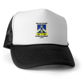 3B363RCSCSS - A01 - 02 - DUI - 3rd Battalion - 363rd Regiment (CS/CSS) with Text - Trucker Hat