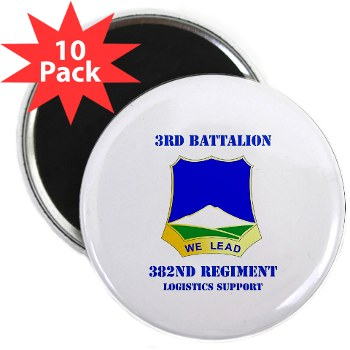 "3B382RLS - M01 - 01 - DUI - 3rd Battalion, 382nd Regiment (Logistics Support) with Text - 2.25"" Magnet (10 pack)"