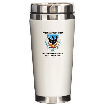 3BCTSTB - M01 - 03 - DUI - 3rd Brigade Combat Team - Special Troops Battalion with Text - Ceramic Travel Mug