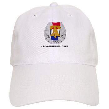 3RBCRB - A01 - 01 - SSI - Chicago Recruiting Battalion with Text - Cap