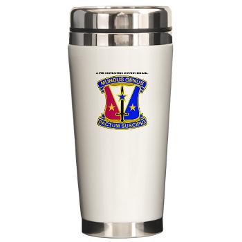 412CSB - M01 - 03 - DUI - 412th Contracting Support Brigade with Text - Ceramic Travel Mug