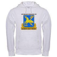 45MIC - A01 - 03 - DUI - 45th Military Intelligence Coy with text Hooded Sweatshirt