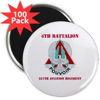 "4B227AR - M01 - 01 - DUI - 4th Battalion - 227th Aviation Regt with Text - 2.25"" Magnet (100 pack)"