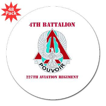 "4B227AR - M01 - 01 - DUI - 4th Battalion - 227th Aviation Regt with Text - 3"" Lapel Sticker (48 pk)"