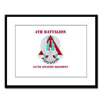 4B227AR - M01 - 02 - DUI - 4th Battalion - 227th Aviation Regt with Text - Large Framed Print