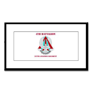 4B227AR - M01 - 02 - DUI - 4th Battalion - 227th Aviation Regt with Text - Small Framed Print