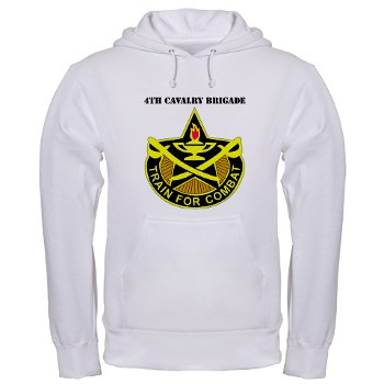 4CAV - A01 - 03 - DUI - 4th Cavalry Brigade with Text Hooded Sweatshirt