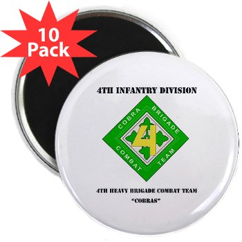 "4HBCT - M01 - 01 - DUI - 4th Heavy BCT - Cobras with Text - 2.25"" Magnet (10 pack)"