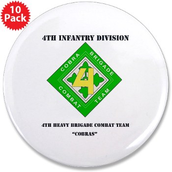 "4HBCT - M01 - 01 - DUI - 4th Heavy BCT - Cobras with Text - 3.5"" Button (10 pack)"