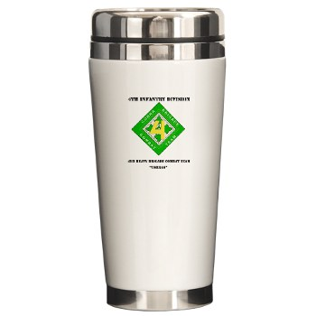 4HBCT - M01 - 03 - DUI - 4th Heavy BCT - Cobras with Text - Ceramic Travel Mug