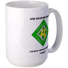 4HBCT - M01 - 03 - DUI - 4th Heavy BCT - Cobras with Text - Large Mug