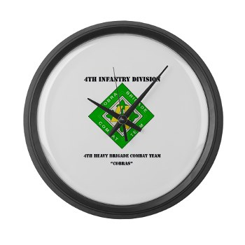 4HBCT - M01 - 03 - DUI - 4th Heavy BCT - Cobras with Text - Large Wall Clock