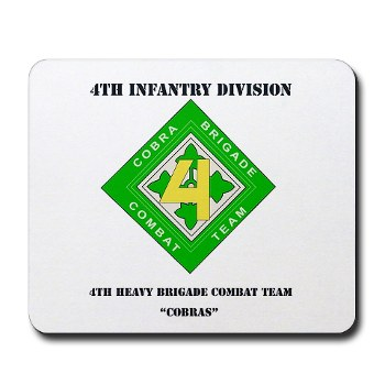 4HBCT - M01 - 03 - DUI - 4th Heavy BCT - Cobras with Text - Mousepad