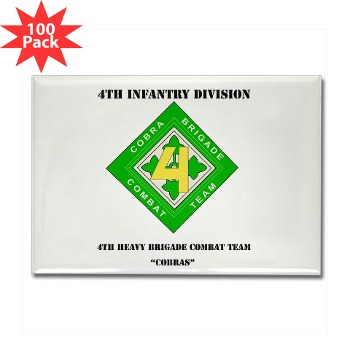 4HBCT - M01 - 01 - DUI - 4th Heavy BCT - Cobras with Text - Rectangle Magnet (100 pack)