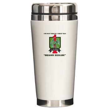 4HBCTDB - M01 - 03 - DUI - 4th HBCT - Dragon Brigade with text Ceramic Travel Mug