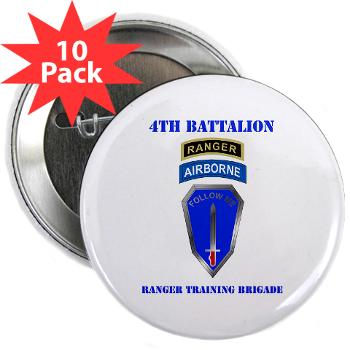 "4RTB - M01 - 01 - DUI - 4th Ranger Training Brigade with Text - 2.25"" Button (10 pack)"