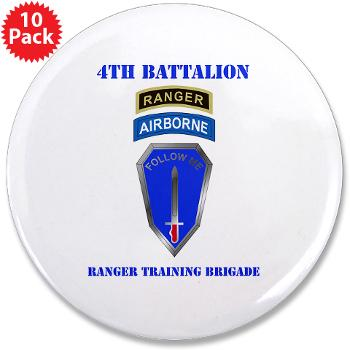 "4RTB - M01 - 01 - DUI - 4th Ranger Training Brigade with Text - 3.5"" Button (10 pack)"