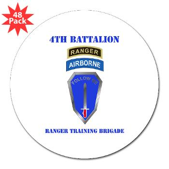 "4RTB - M01 - 01 - DUI - 4th Ranger Training Brigade with Text - 3"" Lapel Sticker (48 pk)"
