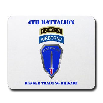 4RTB - M01 - 03 - DUI - 4th Ranger Training Brigade with Text - Mousepad