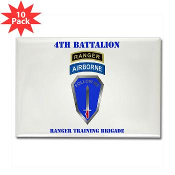 4RTB - M01 - 01 - DUI - 4th Ranger Training Brigade with Text - Rectangle Magnet (10 pack)