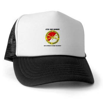 4S3ACR - A01 - 02 - DUI - 4th Sqdrn (Aviation) - 3rd ACR with Text - Trucker Hat
