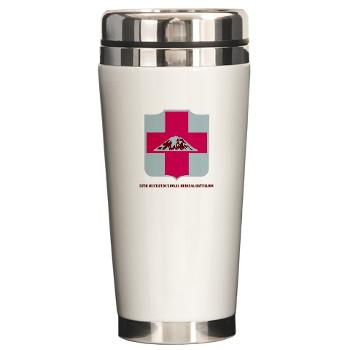 56MMB - M01 - 03 - DUI - 56th Multifunctional Medical Bn with Text - Ceramic Travel Mug