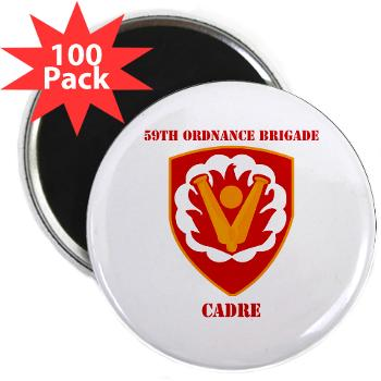 "59OBC - M01 - 01 - SSI - 59th Ordnance Brigade - Cadre with Text - 2.25"" Magnet (100 pack)"