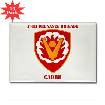 59OBC - M01 - 01 - SSI - 59th Ordnance Brigade - Cadre with Text - Rectangle Magnet (10 pack)