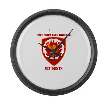 59OBS - M01 - 03 - SSI - 59th Ordnance Brigade - Students with Text - Large Wall Clock