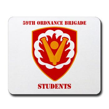 59OBS - M01 - 03 - SSI - 59th Ordnance Brigade - Students with Text - Mousepad