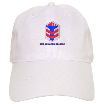 5AB - A01 - 01 - SSI - 5th Armor Brigade with text - Cap