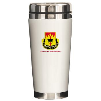615ASB - M01 - 03 - DUI - 615th Aviation Support Battalion with Text - Ceramic Travel Mug
