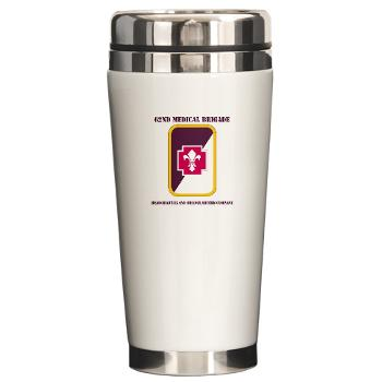 62MBHHC - M01 - 03 - DUI - Headquarter and Headquarters Company with Text Ceramic Travel Mug